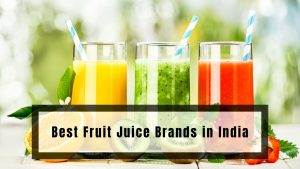 Best Fruit Juice Brands in India