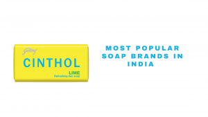 most popular soaps in india
