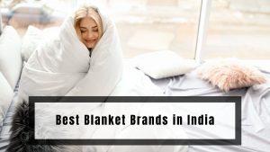 Best Blanket Brands in India