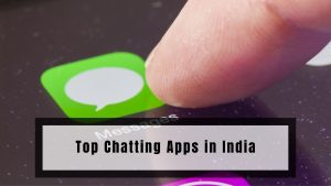 Top Chatting Apps in India