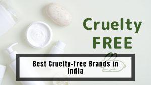 भारत में सर्वश्रेष्ठ क्रूरता मुक्त ब्रांड