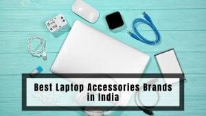 Best Laptop Accessories Brands in India