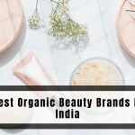 Best Organic Beauty Brands In India