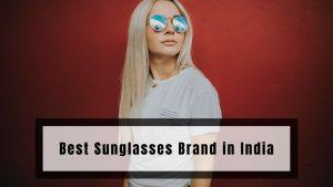 Best Sunglasses Brand in India